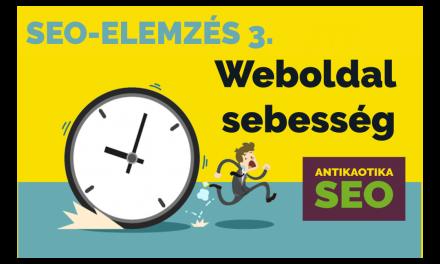 Weboldal sebesség teszt – SEO elemzés 3.